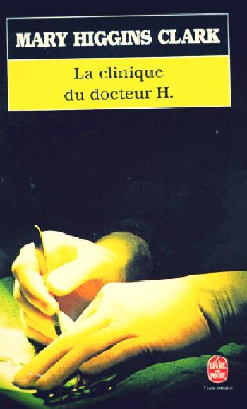 la-clinique-du-docteur-h